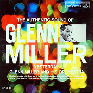 Album cover - 'The Authentic Sound of Glenn Miller'