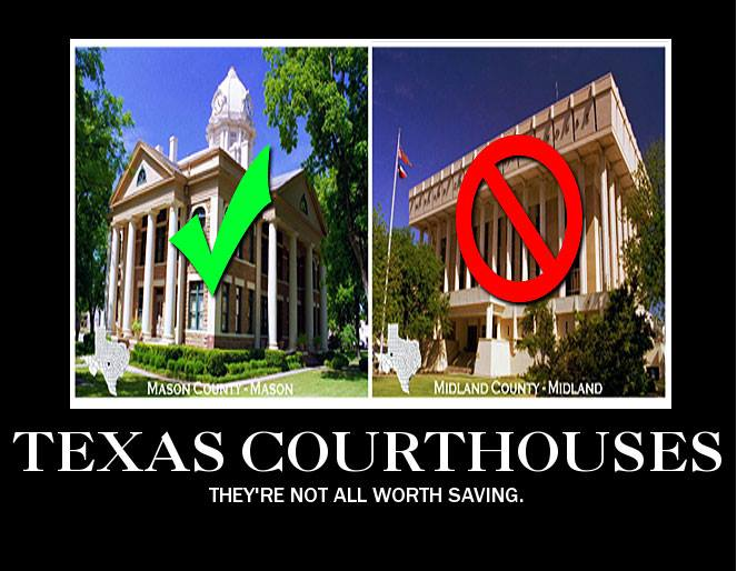 Poster - Not all Texas Courthouses are Worth Saving
