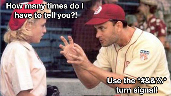 Tom Hanks: Use the turn signal!